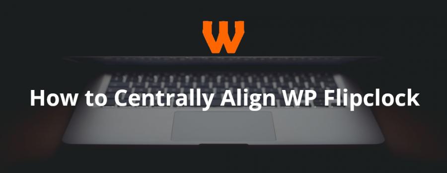 centrally-align-wp-flipclock